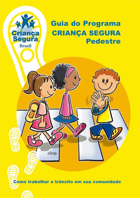 Guia do Programa Criança Segura Pedestre-1
